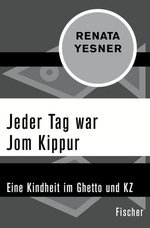 Jeder Tag war Jom Kippur