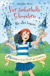 Vergrößerte Darstellung Cover: Vier zauberhafte Schwestern - Wie alles begann: Marina und die Kraft des Wassers. Externe Website (neues Fenster)