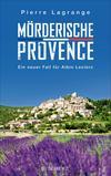 Vergrößerte Darstellung Cover: Mörderische Provence. Externe Website (neues Fenster)