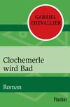 Clochemerle wird Bad