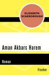 Vergrößerte Darstellung Cover: Aman Akbars Harem. Externe Website (neues Fenster)