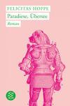 Vergrößerte Darstellung Cover: Paradiese, Übersee. Externe Website (neues Fenster)