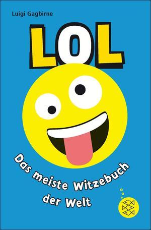 LOL - Das meiste Witzebuch der Welt