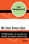 Vergrößerte Darstellung Cover: Mit allen Sinnen leben. Externe Website (neues Fenster)