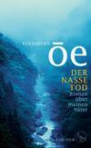 Vergrößerte Darstellung Cover: Der nasse Tod. Externe Website (neues Fenster)