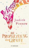 Vergrößerte Darstellung Cover: Die Prophezeiung der Giraffe. Externe Website (neues Fenster)