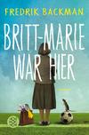 Vergrößerte Darstellung Cover: Britt-Marie war hier. Externe Website (neues Fenster)