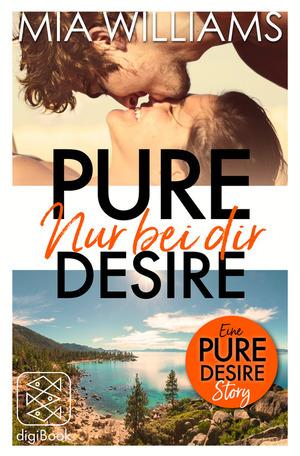 Pure Desire - Nur bei dir (Eine Pure-Desire-Story)