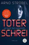 Vergrößerte Darstellung Cover: Im Kopf des Mörders - Toter Schrei. Externe Website (neues Fenster)