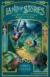 Vergrößerte Darstellung Cover: Land of Stories: Das magische Land 1 - Die Suche nach dem Wunschzauber. Externe Website (neues Fenster)