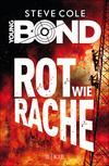 Young Bond - Rot wie Rache
