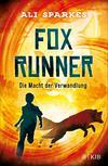 Fox Runner - Die Macht der Verwandlung