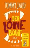 Vergrößerte Darstellung Cover: Der Löwe büllt. Externe Website (neues Fenster)