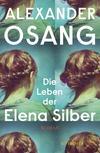 ¬Die¬ Leben der Elena Silber