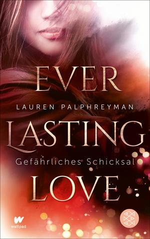 Everlasting Love - Gefährliches Schicksal