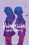 Prinzessin undercover - Entscheidungen