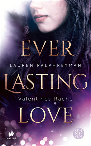 Everlasting Love - Valentines Rache
