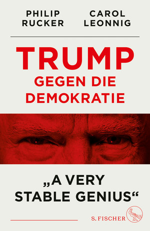 "Trump gegen die Demokratie - ""A Very Stable Genius"""