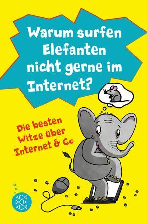 Warum surfen Elefanten nicht gerne im Internet? Die besten Witze über Internet & Co