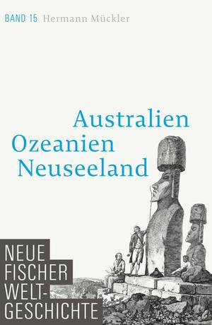 Neue Fischer Weltgeschichte. Band 15