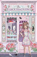 Cover des Buches Die Glücksbäckerei - Die magischen Zwillinge