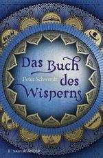 Das Buch des Wisperns (Die Gilead-Saga 1)