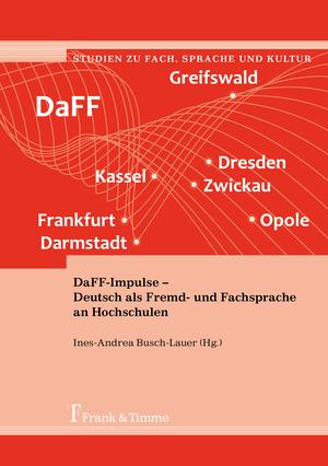 DaFF-Impulse - Deutsch als Fremd- und Fachsprache an Hochschulen