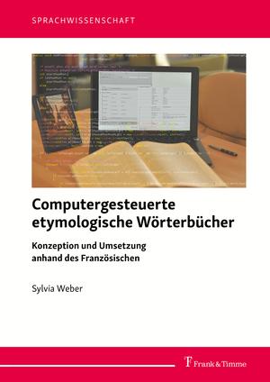 Computergesteuerte etymologische Wörterbücher