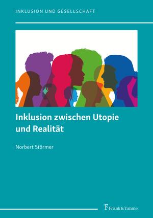 Inklusion zwischen Utopie und Realität