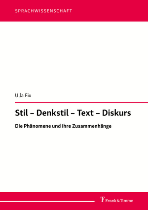 Stil - Denkstil - Text - Diskurs