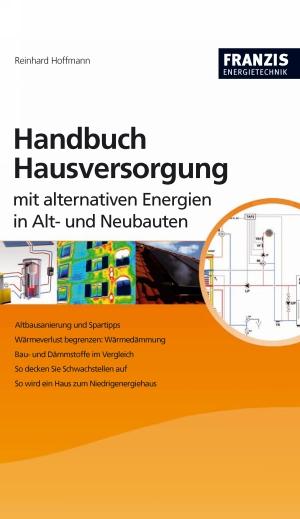 Handbuch Hausversorgung mit alternativen Energien