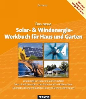 Das neue Solar- & Windenergie Werkbuch in Haus und Garten