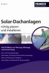 Solar-Dachanlagen richtig planen und installieren