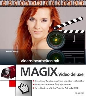 Videos bearbeiten mit MAGIX Video deluxe