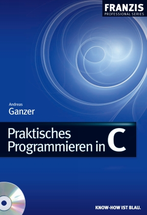 Praktisches Programmieren in C