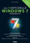 Das große inoffizielle Windows 7 Handbuch