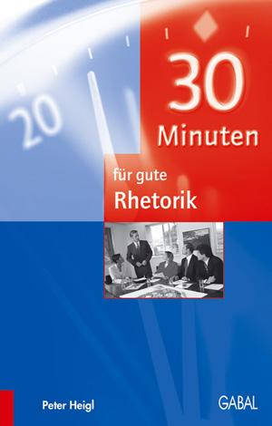 30 Minuten für gute Rethorik