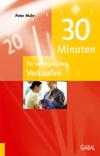 30 Minuten für erfolgreiches Verkaufen