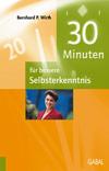 30 Minuten für bessere Selbsterkenntnis