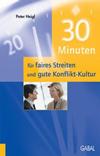 30 Minuten für faires Streiten und gute Konfliktkultur