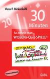 30 Minuten - so erstellt man WISSENs-Quiz-SPIELE