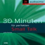 30 Minuten für den perfekten Small Talk