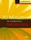 30 Minuten für erfolgreiches Networking