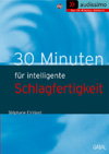 30 Minuten für intelligente Schlagfertigkeit