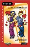 Vergrößerte Darstellung Cover: Flirten. Externe Website (neues Fenster)