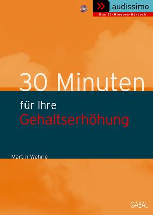 30 Minuten für Ihre Gehaltserhöhung