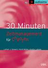 Vergrößerte Darstellung Cover: 30 Minuten Zeitmanagement für Chaoten. Externe Website (neues Fenster)