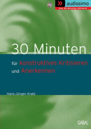 30 Minuten für konstruktives Kritisieren und Anerkennen