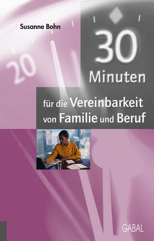 30 Minuten für die Vereinbarkeit von Familie und Beruf