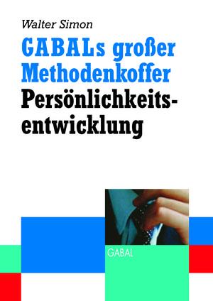 GABALs großer Methodenkoffer Persönlichkeitsentwicklung